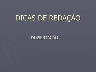 DICAS DE REDA��O