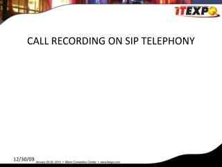 CALL RECORDING ON SIP TELEPHONY