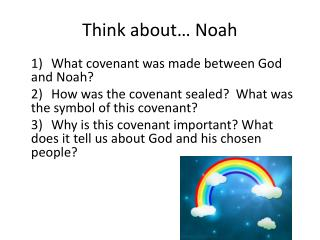Think about… Noah