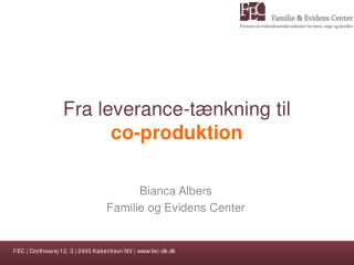 Fra leverance-tænkning til  co -produktion