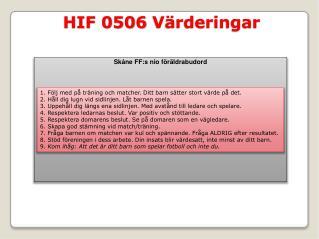 HIF 0506  Värderingar