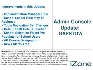 Admin Console Updates:  GAPSTOW Edition