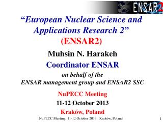 � European Nuclear Science and Applications Research 2 � (ENSAR2)