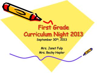 First Grade Curriculum Night 2013