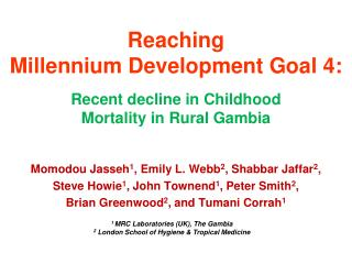 Reaching  Millennium Development Goal 4: