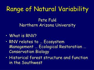 Range of Natural Variability Pete Fulé Northern Arizona University