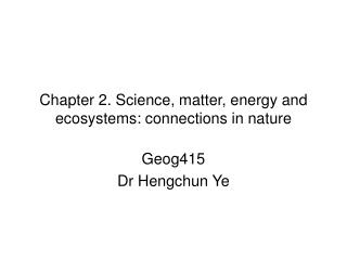 Chapter 2. Science, matter, energy and ecosystems: connections in nature