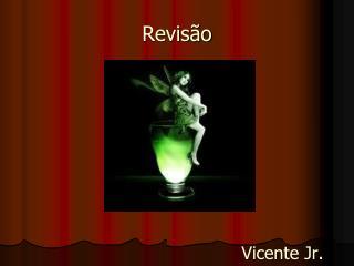 Vicente Jr.