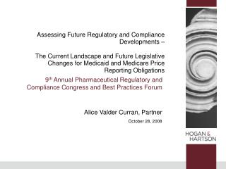 9 th  Annual Pharmaceutical Regulatory and Compliance Congress and Best Practices Forum
