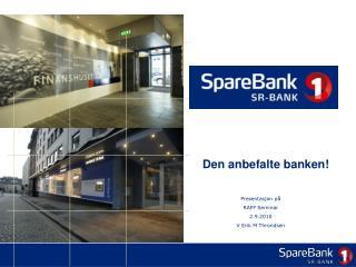 Den anbefalte banken!