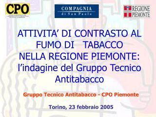Gruppo Tecnico Antitabacco - CPO Piemonte Torino, 23 febbraio 2005