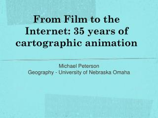 From Film to the Internet: 35 years of cartographic animation