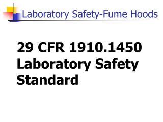 29 CFR 1910.1450 Laboratory Safety Standard