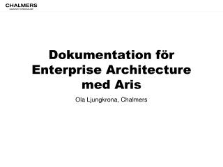 Dokumentation för Enterprise  Architecture  med Aris
