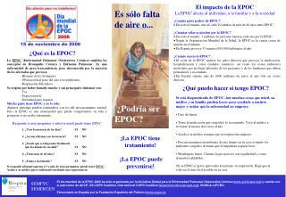El impacto de la EPOC  La EPOC afecta al individuo, a la familia y a la sociedad