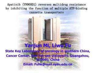 Yanjun Mi, Liwu Fu State Key Laboratory of oncology in southern China,