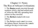 Chapter 3.1 Notes The Rise of African Civilizations