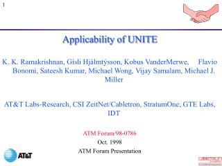 Applicability of UNITE