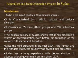 Federalism and Democratization Process  In Sudan