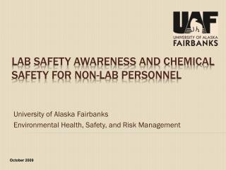 Lab Safety AWARENESS and chemical safety FOR NON-LAB PERSONNEL
