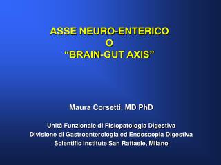 "ASSE NEURO-ENTERICO  O  ""BRAIN-GUT AXIS"""
