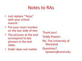 Notes to RAs