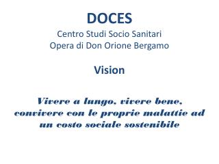 DOCES Centro Studi Socio Sanitari Opera di Don Orione Bergamo