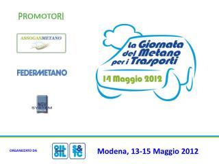Modena, 13-15 Maggio 2012