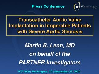Transcatheter  Aortic Valve Implantation in Inoperable Patients with Severe Aortic  Stenosis