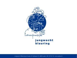 Jungwacht Blauring Schweiz, St. Karliquai 12, 6004 Luzern, 041 419 47 47, jubla.ch