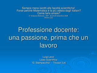 Professione docente:  una passione, prima che un lavoro