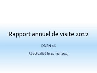 Rapport annuel de visite 2012