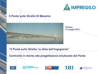 """""""Il Ponte sullo Stretto: la sfida dell'Ingegneria"""""""
