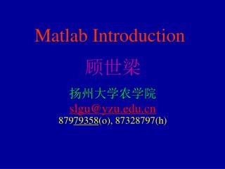 Matlab I ntroduction