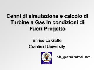 Cenni di simulazione e calcolo di Turbine a Gas in condizioni di Fuori Progetto