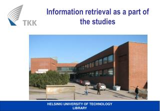 Information retrieval as a part of the studies