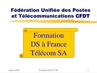 Fédération Unifiée des Postes et Télécommunications  CFDT