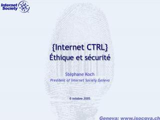 {Internet CTRL} Éthique et sécurité