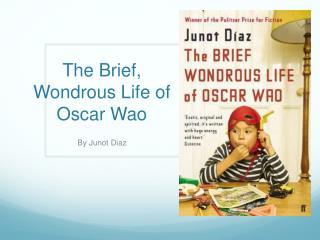 The Brief, Wondrous Life of Oscar  Wao