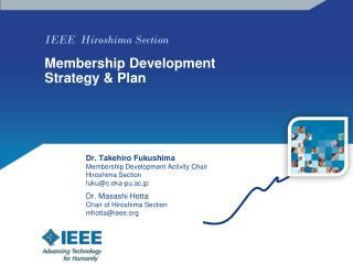 IEEE  Hiroshima Section  Membership Development Strategy & Plan