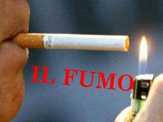IL FUMO