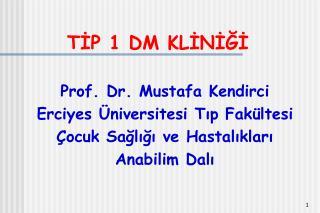 TIP 1 DM KLINIGI