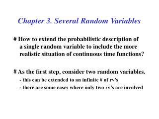 Chapter 3. Several Random Variables