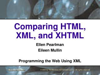 Comparing HTML, XML, and XHTML