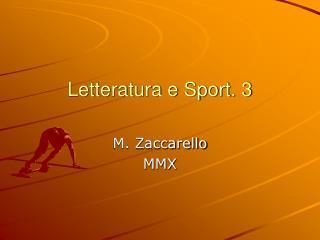 Letteratura e Sport. 3