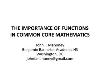 THE IMPORTANCE OF FUNCTIONS IN COMMON CORE MATHEMATICS