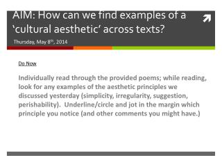 AIM: How can we find examples of a 'cultural aesthetic' across texts?