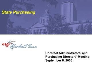 Contract Administrators' and Purchasing Directors' Meeting September 8, 2005