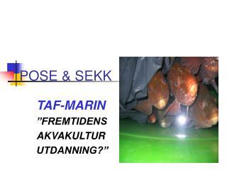 POSE & SEKK
