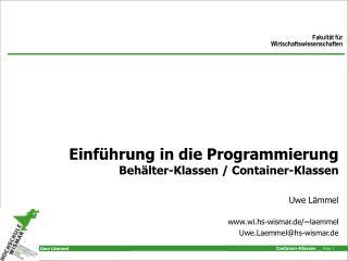 Einf hrung in die Programmierung Beh lter-Klassen